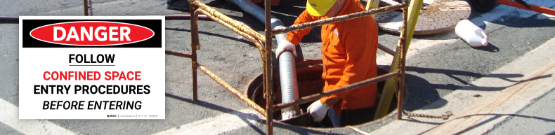 Follow Confined Space Procedures Sign