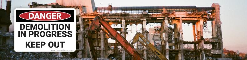 Demolition Safety Sign