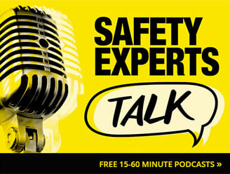 Safety Experts Talk
