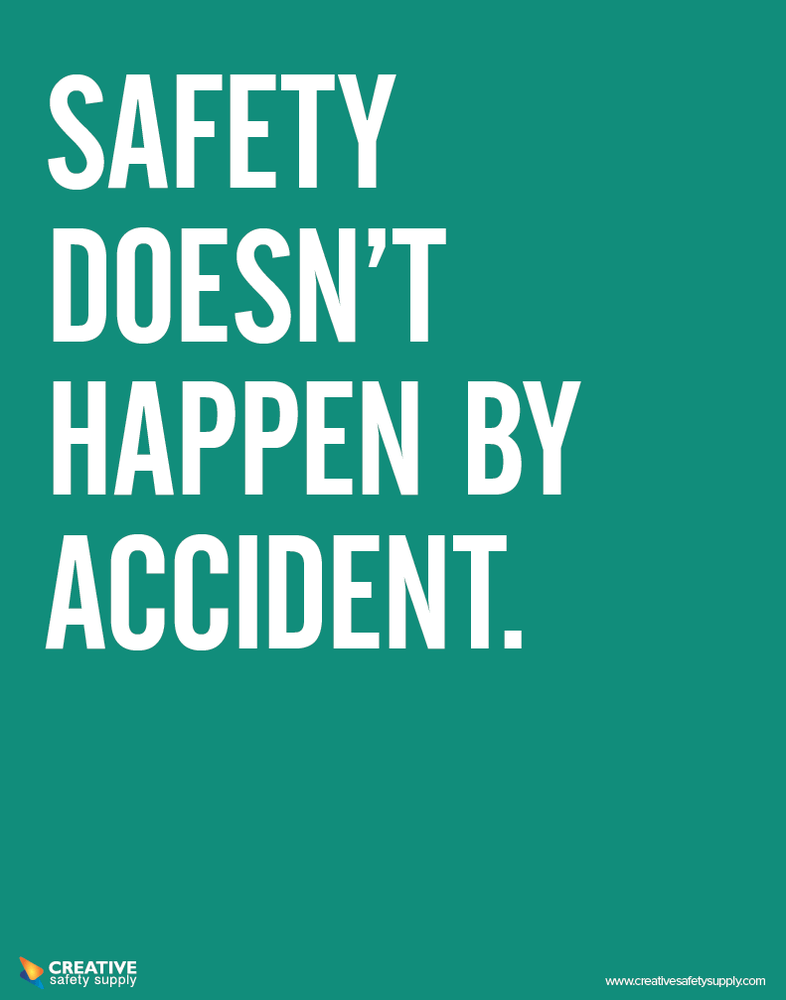 Click HERE for more safety slogan posters like this one.